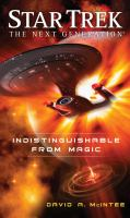 Indistinguishable from Magic (Star Trek: The Next Generation) 9781501130182