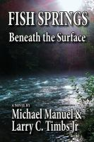 Fish Springs: Beneath the Surface 9781515222446