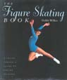 The Figure Skating Book 9781552094457