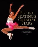 Figure Skating's Greatest Stars 9781554073245
