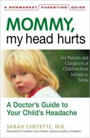 Mommy, My Head Hurts 9781557044716
