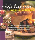 The Vegetarian Meat & Potatoes Cookbook 9781558322059