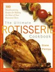 The Ultimate Rotisserie Cookbook 9781558322332