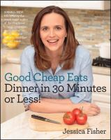 Good Cheap Eats: Dinner in 30 Minutes or Less 9781558328167