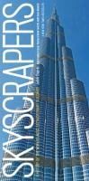 Skyscrapers: A History of the World's Most Extraordinary Buildings 9781579129422