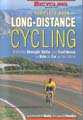 The Complete Book of Long-Distance Cycling (Bicycling Magazine) 9781579541996