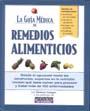 La Guia Medica de Remedios Alimenticios 9781579543488
