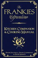 The Frankies Spuntino Kitchen Companion & Cooking Manual 9781579654153