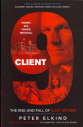 Client 9: The Rise and Fall of Eliot Spitzer 9781591843924