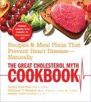 The Great Cholesterol Myth Cookbook 9781592335909