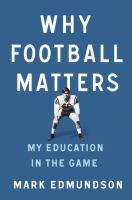 Why Football Matters: My Education in the Game 9781594205750