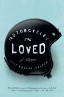 Motorcycles I've Loved 9781594634062