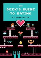 The Geek's Guide to Dating 9781594746437