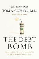 The Debt Bomb 9781595555502