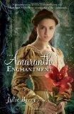 The Amaranth Enchantment 9781599904498