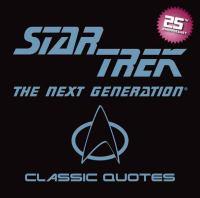 Star Trek The Next Generation Classic Quotes 9781604333510