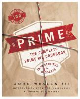Prime: The Complete Prime Rib Cookbook 9781604335958