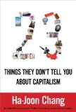 23 Things They Don't Tell You About Capitalism 9781608191666