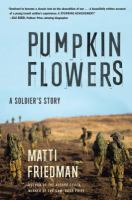 Pumpkinflowers: A Soldier's Story 9781616204587