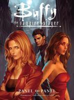 Buffy the Vampire Slayer: Panel to Panel--Seasons 8 & 9 9781616557430