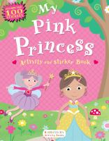My Pink Princess Activity and Sticker Book 9781619633070