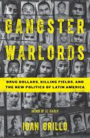 Gangster Warlords - Drug Dollars, Killing Fields, and the New Politics of Latin America 9781620403792