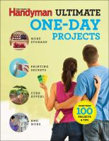 The Family Handyman Ultimate One-Day Projects 9781621452416