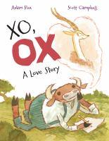 XO, OX : A Love Story 9781626722880