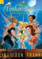 Tinker Bell and her Magical Friends (Disney Fairies) 9781629914305