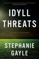 Idyll Threats (A Thomas Lynch Novel) 9781633880788