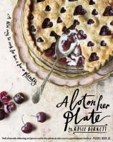 A Lot on Her Plate: A New Way to Cook For Two, A Few or Plenty 9781742709147