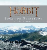 The Hobbit Motion Picture Trilogy Location Guidebook 9781775540267