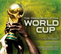 The Treasures of the World Cup 9781780973944