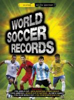 World Soccer Records (Super Sixth Edition) 9781780975757