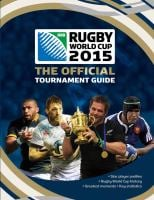IRB Rugby World Cup 2015: The Official Tournament Guide 9781780976501