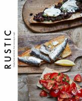 Rustic: Simple Food and Drink, From Morning to Night 9781784880118