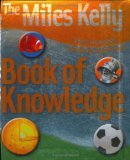 The Miles Kelly Book Of Knowledge 9781842365595