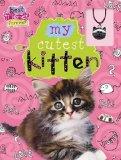 My Cutest Kitten (Best Friends Forever) 9781848799509