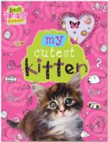 My Cutest Kitten (Best Friends Forever) 9781848799523