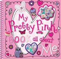 My Pretty Pink Book All About Me 9781848799806
