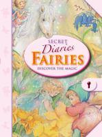 Fairies: Discover the Magic (Secret Diaries) 9781907967573