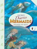 Mermaids: Discover the Magic (Secret Diaries) 9781907967597