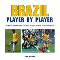 Brazil Player by Player 9781909217416