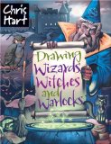 Drawing Wizzrds, Witches And Warlocks 9781933027685