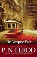 The Vampire Files, Volume Five 9781937007126